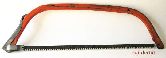 steel bow saw or buck saw